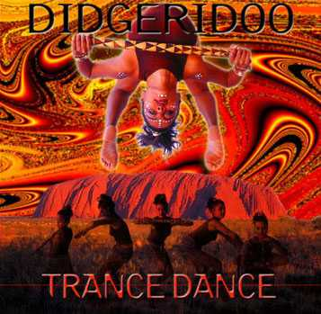 Didgeridoo Trance Dance CD